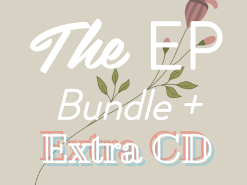The EP Bundle + Extra CD