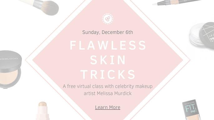 flawless skin tricks.jpg
