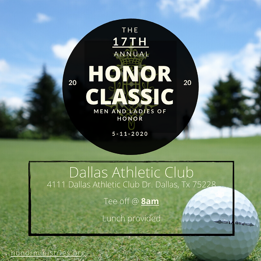 THE 17th ANNUAL HONOR CLASSIC
