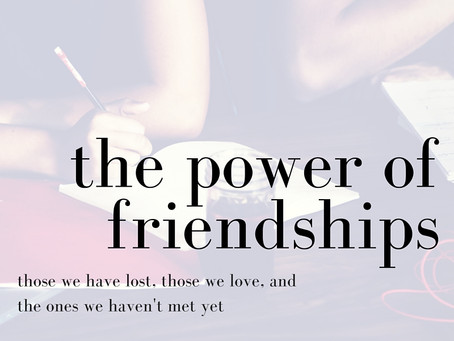 The Power of Friendships