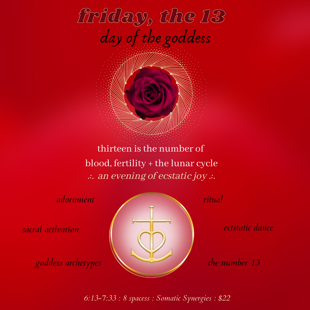 Friday, the 13th : Day of the Goddess