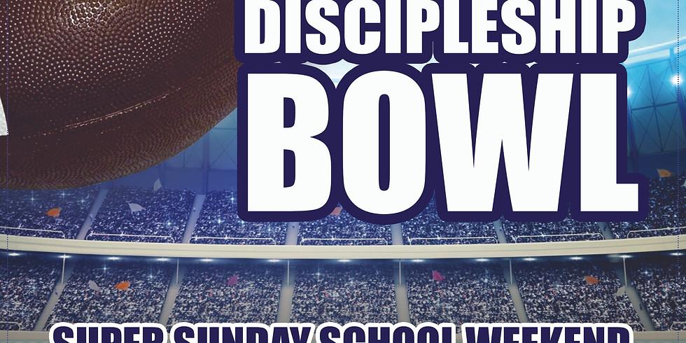 Discipleship Bowl Super Sunday School