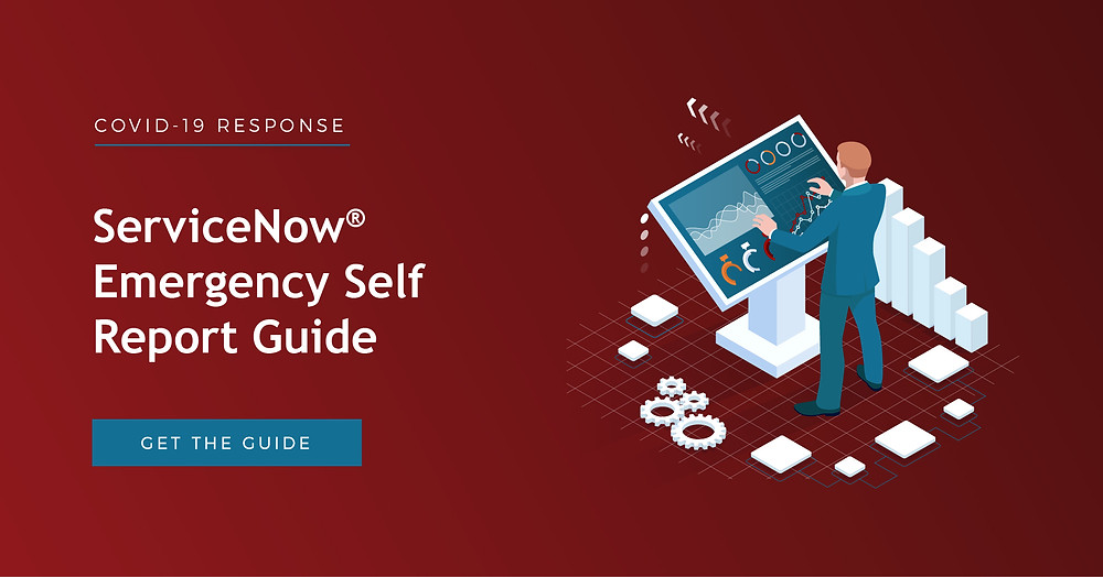 ServiceNow Emergency Self Report Guide