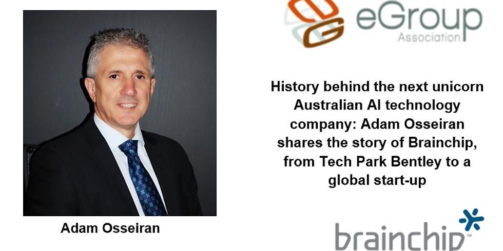 History behind the next unicorn Australian AI technology company: Adam Osseiran shares the story of Brainchip