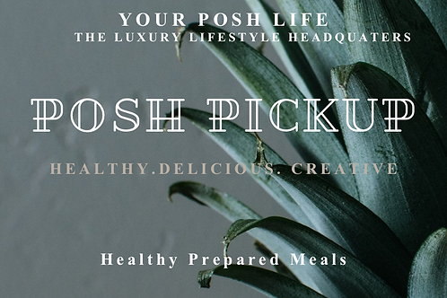 Posh Pickup Healthy Prepared Meals