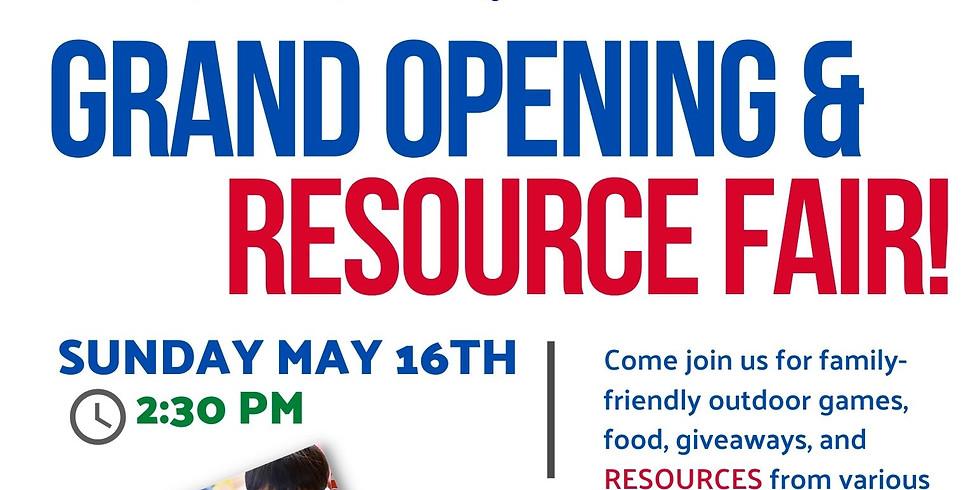 Grand Opening & Resource Fair