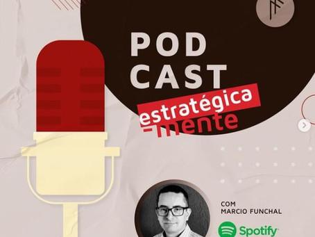 Podcast Estrategica-mente - Boas Vindas e EP.1
