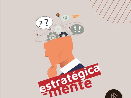 O Pensamento Estratégico é importante para os negócios?