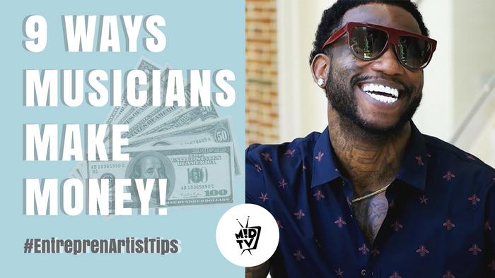 9 Ways Musicians Make Money [Episode]