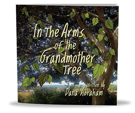 In the Arms of the Grandmother Tree
