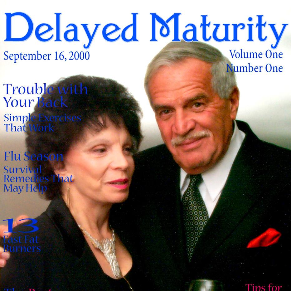 Delayed Maturity