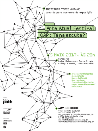 Arte Atual Festival QAP: Tá na escuta? | Instituto Tomie Ohtake, SP
