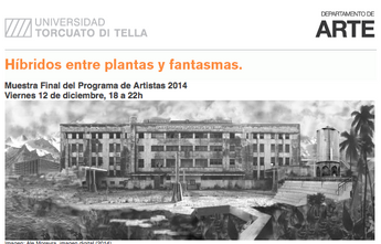 Muestra Final Programa de Artistas | Torcuato Di Tella