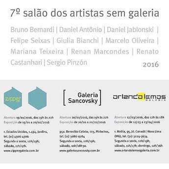 7# Salão dos artistas sem galeria | Galerias Zipper, Sancovsky (SP), Orlando Lemos (BH) e Pottrich (