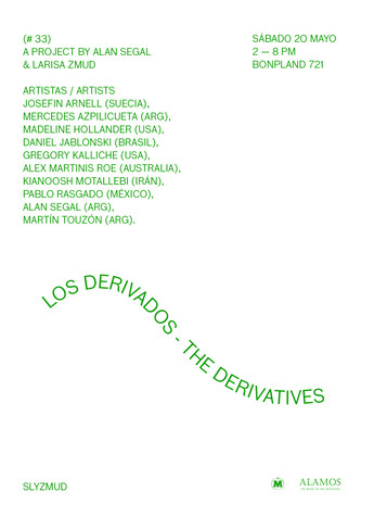 Los Derivados - The Derivatives | Galeria Slyzmud, Buenos Aires, ARG