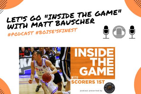 Inside The Game with Matt Bauscher