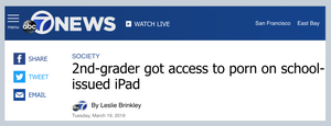 "ABC News on ""2nd-grader got access to porn on school-issued iPad."""