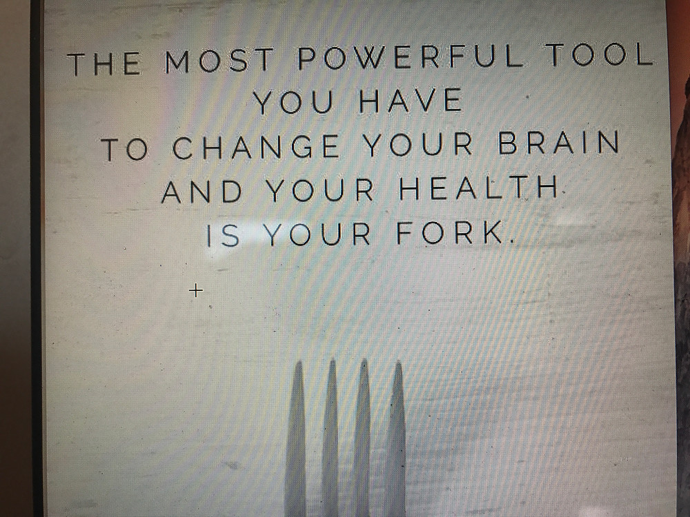 """Screen shot that says, """"Most powerful tool you have to change your brain and your health is your fork."""""""