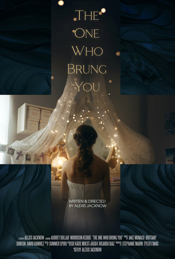 Posters_4-The_One_Who_Brung_You.jpg