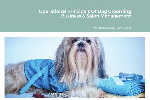 Operational Principals of dog grooming and business salon management