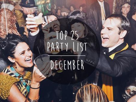 Top 25 - December party list!