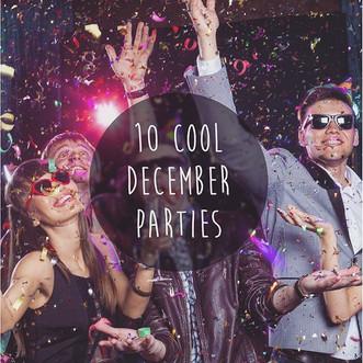 10 Cool December parties!