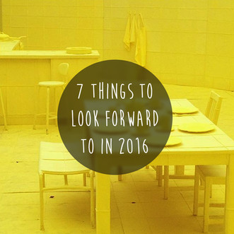 7 Things to look forward to in 2016