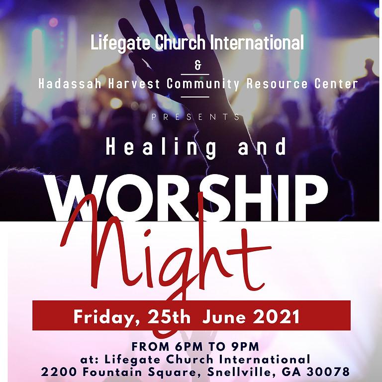 HEALING & WORSHIP NIGHT EXPERIENCE