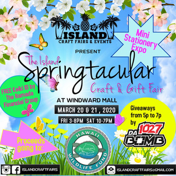March 20, 2020 ( 3pm - 8pm) March 21, 2020 ( 10am - 7pm)  Windward Mall Kaneohe