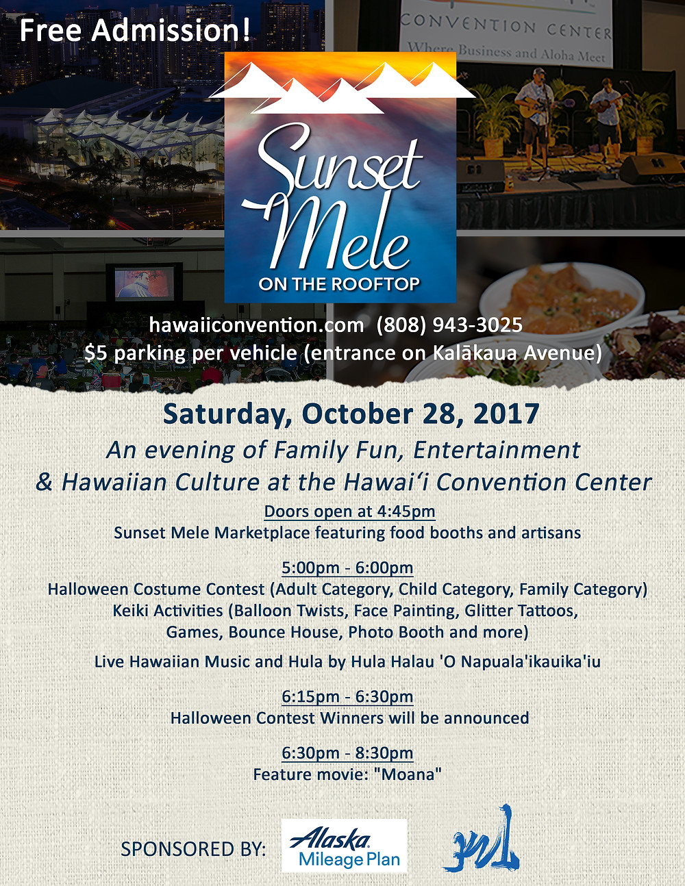 Sunset Mele October 28, Sat. at Hawaii Convention Center. Please contact ASAP.