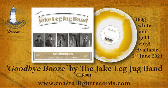 Jake Leg Jug Band Goodbye Booze Advert.j