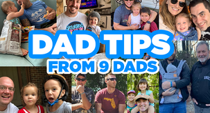 Dad Tips from 9 Dads
