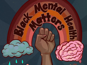 Why Black Mental Health Matters