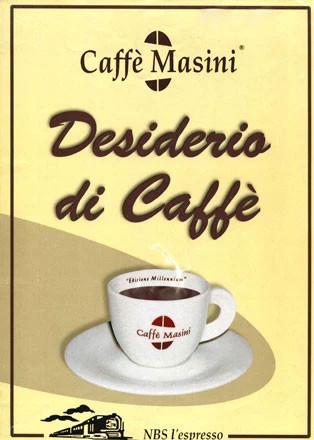 Caffè Masini (disponibile anche decaffeinato)