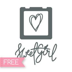 Sweer Girl SVG files for Cricut