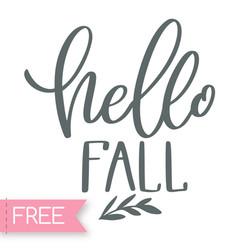 Hello fall free SVG Cricut cut file