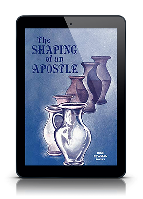 Shaping of an Apostle - June Newman Davies