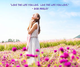 _Love the life you live. Live the life y