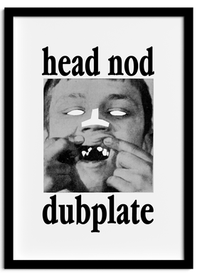 HEADNOD-DUBPLATE-POSTER.png