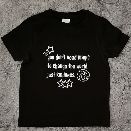 You Dont Need Magic To Change The World Just Kindness T Shirt