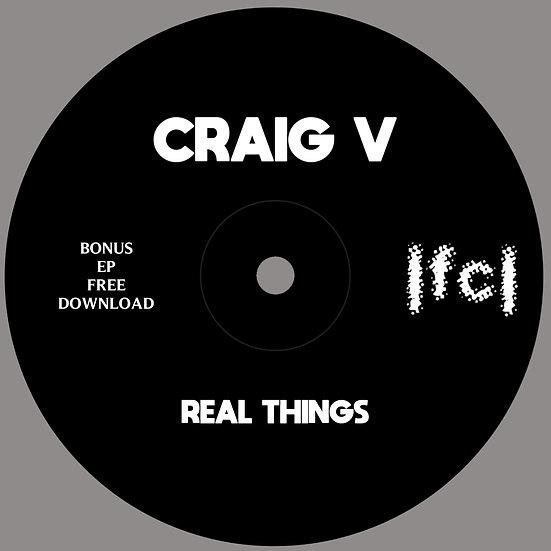 Craig V - Real Things