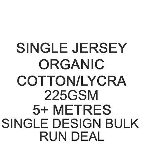 5m+ Single Design Bulk Run Deal Organic Cotton Lycra Jersey 225gsm -/+5% £17p/m