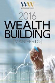Wealth Building Manifesto