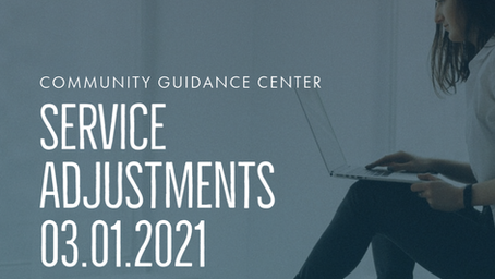 COVID-19 Service Adjustments - Effective 3/8/2021