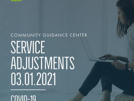 COVID-19 Service Adjustments - Effective 3/8/2021