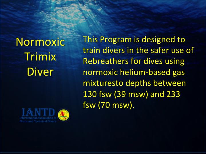 Normoxic Trimix