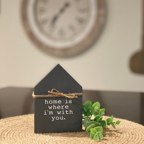 Mini Wooden House With Quote