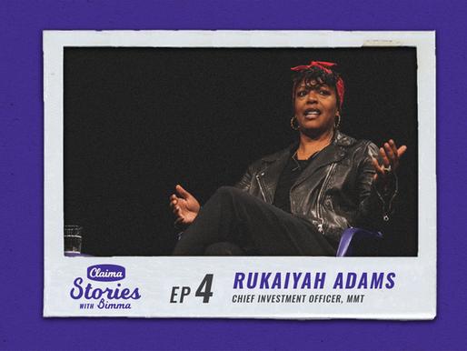 Claima: Stories with Bimma - Rukaiyah Adams, Meyer Memorial Trust | Episode 4