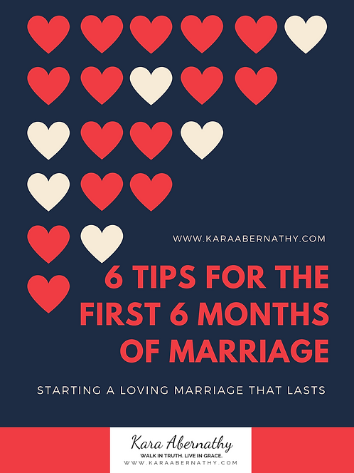 6 Tips For The First 6 Months of Marriage