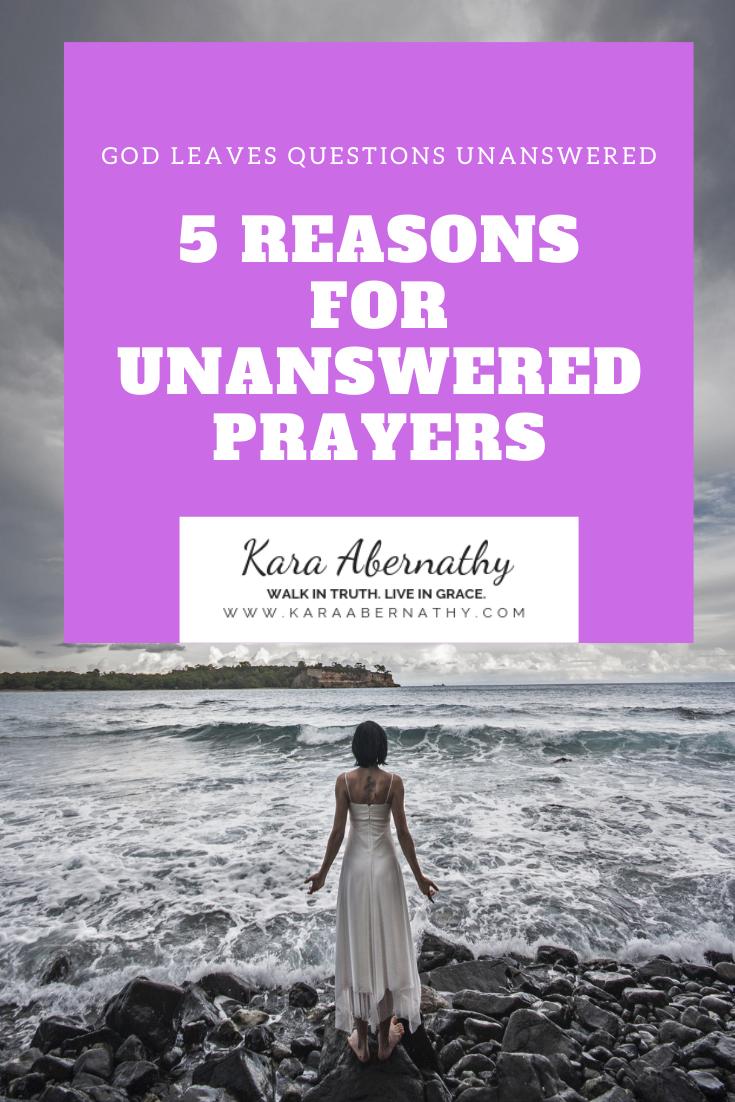 5 Reasons For Unanswered Prayers | Kara Abernathy